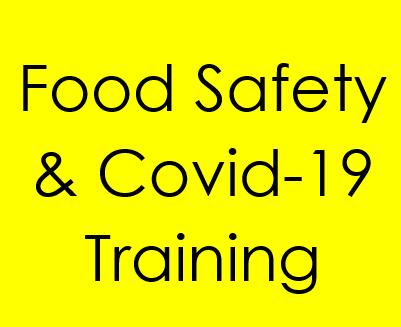 Food Safety & COVID-19 Training Image